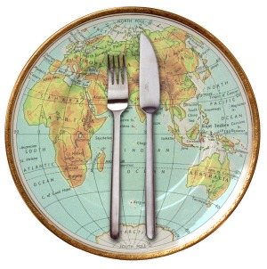 The world is your dinner plate.